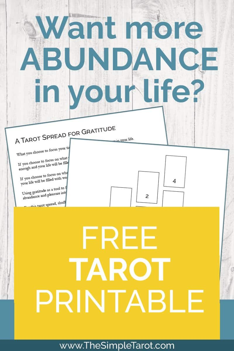 Get this free printable Tarot Spread for Gratitude from The Simple Tarot. Using gratitude as a tool to focus on the many blessings you have will bring more abundance and pleasure into your life. #tarot #tarotprintable #tarotspread