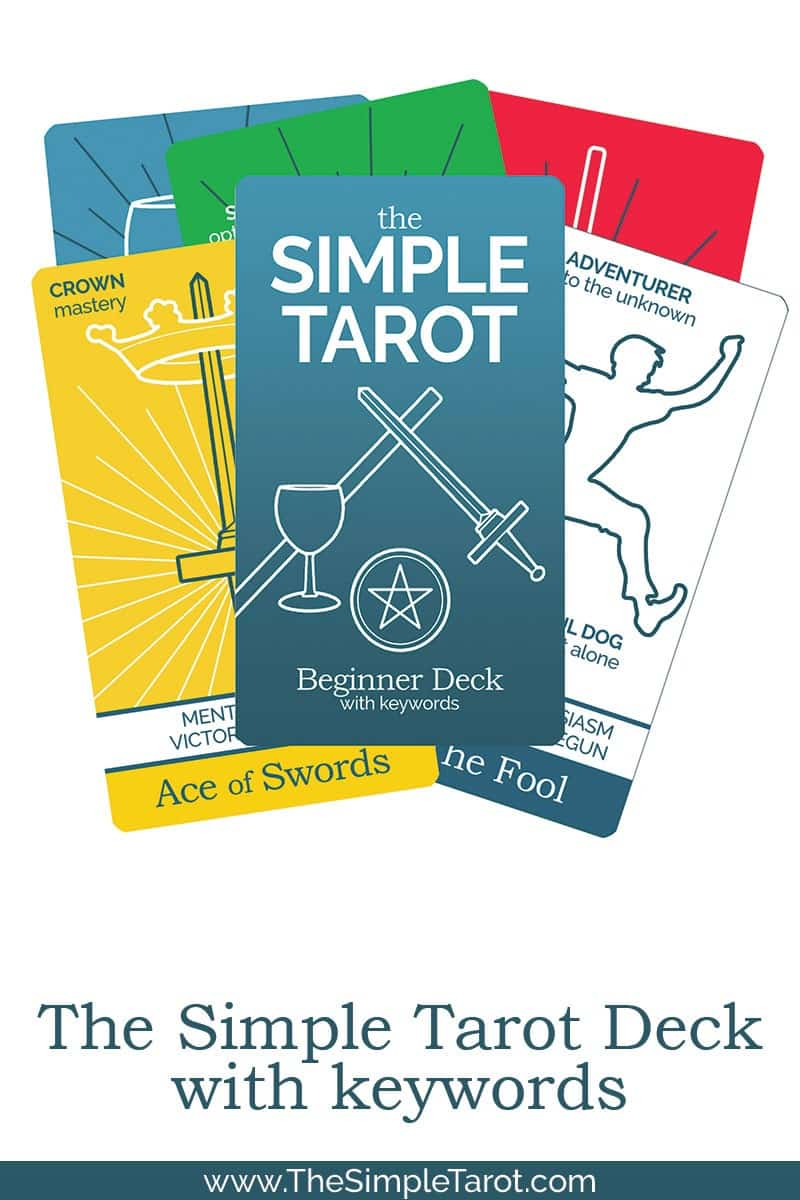 Want to learn tarot easily? Use The Simple Tarot Deck, with keywords and tarot card meanings printed right on the cards. Perfect for tarot beginners to start learning and reading the cards from day one!