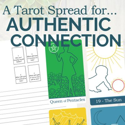 A Tarot Spread for Authentic Connection
