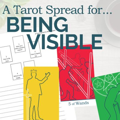 A Tarot Spread for Being Visible