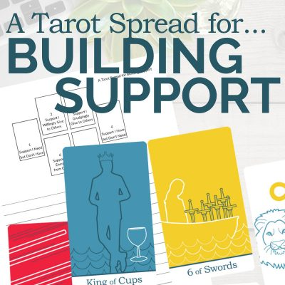 A Tarot Spread for Creating a Circle of Support