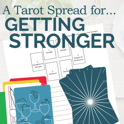 A Tarot Spread for Your Strengths