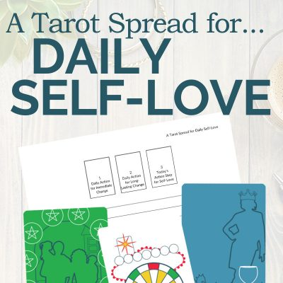 A Tarot Spread for Daily Self-Love