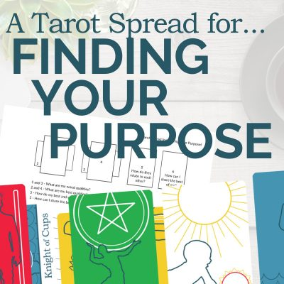A Tarot Reading for Finding Your Purpose