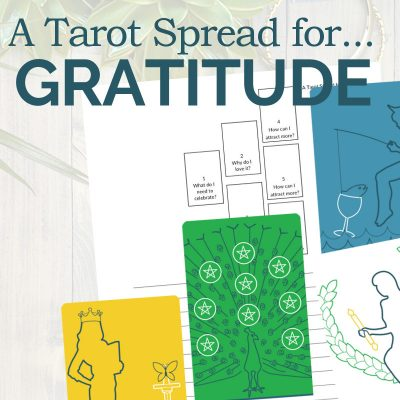 Reading the Tarot Spread for Gratitude