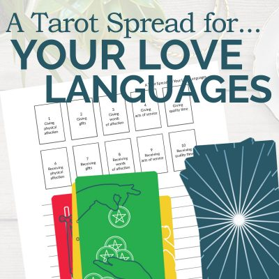 A Tarot Spread for Your Love Language