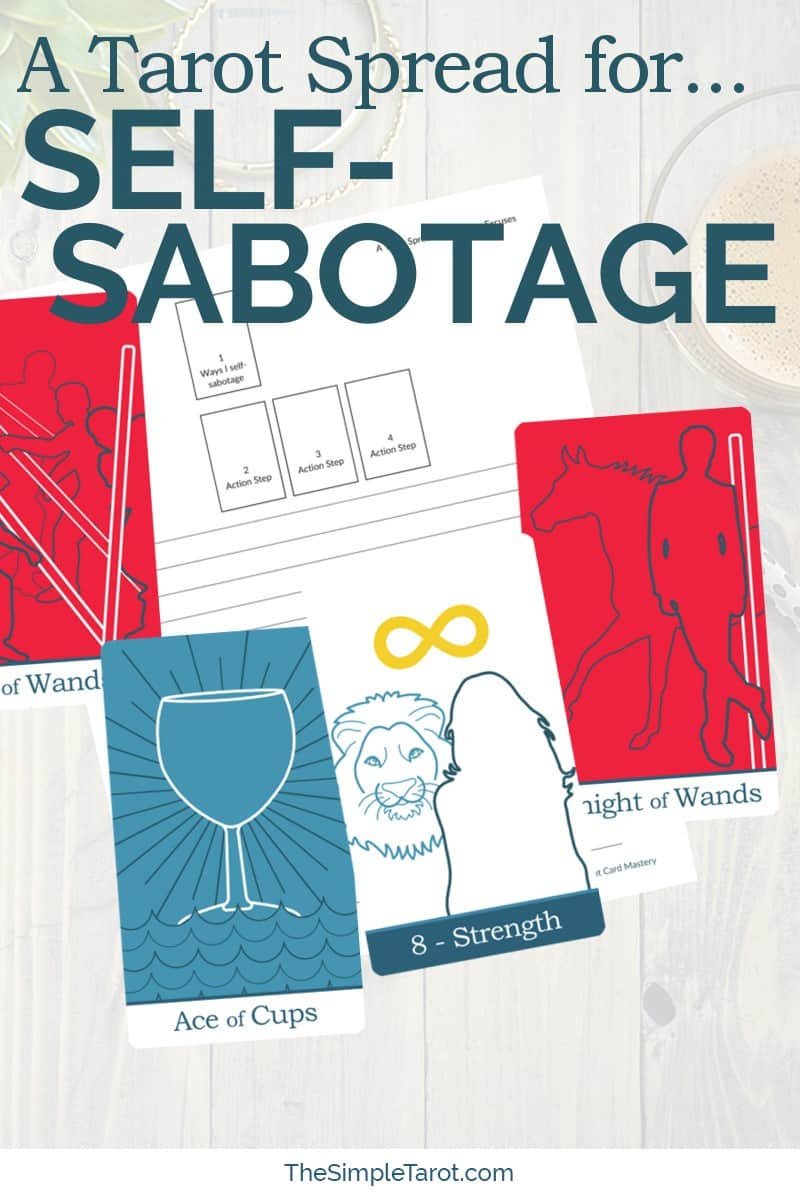 A Tarot Spread for Self-Sabotage