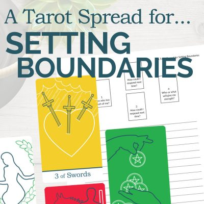 A Tarot Spread for Setting Boundaries