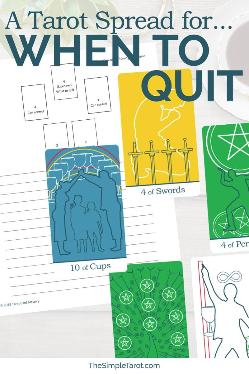 Do you struggle with saying no? Get this Tarot Spread for Knowing When to Quit from The Simple Tarot (with companion tarot journal page) to help. Visit www.TheSimpleTarot.com for more tarot spreads, tips, tools, and resources for learning how to read tarot cards...
