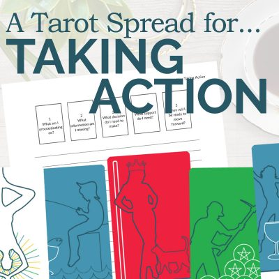 A Tarot Spread for Taking Action