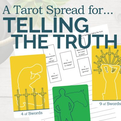 A Tarot Spread for Telling the Truth