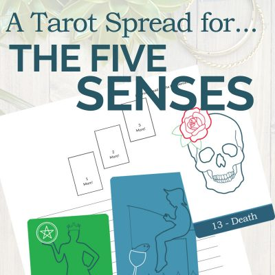 A Tarot Spread for the Five Senses