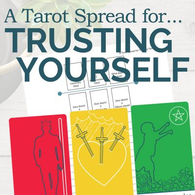 A Tarot Spread for Trusting Yourself