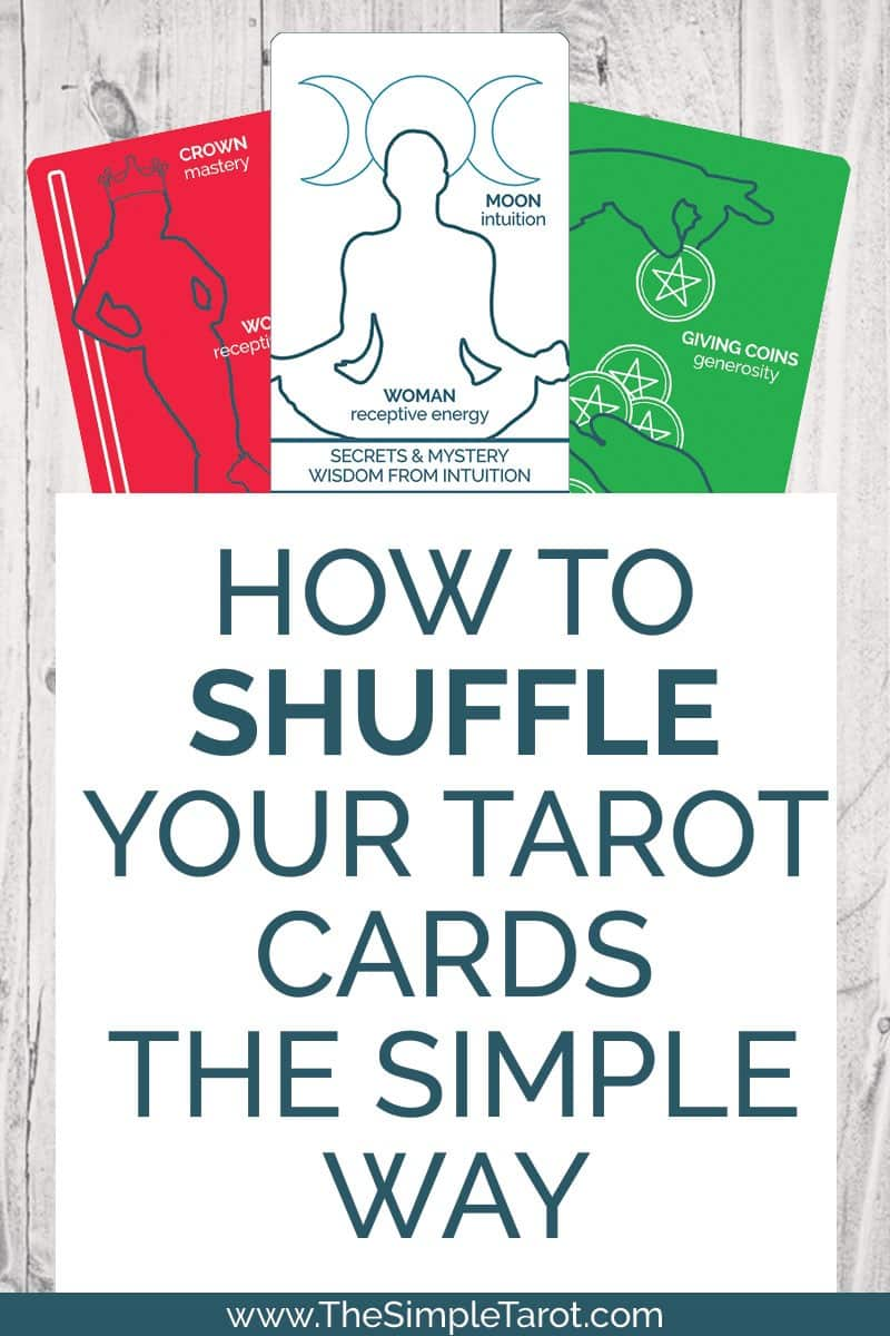 The Easiest Way to Shuffle Tarot Cards