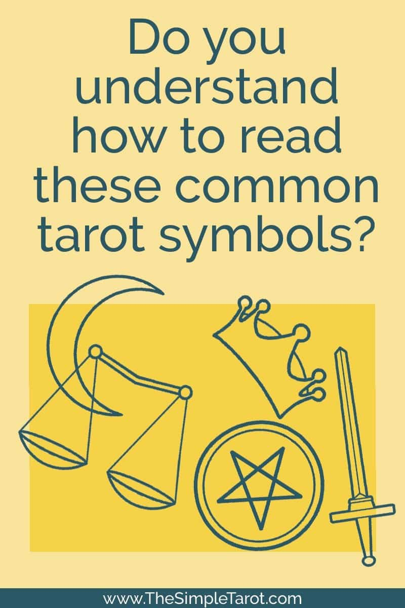 It is easier to understand - and remember - the card meanings when you know the underlying patterns and common tarot symbols. Learn these symbols to help you understand the tarot card meanings. #tarot #tarotcards